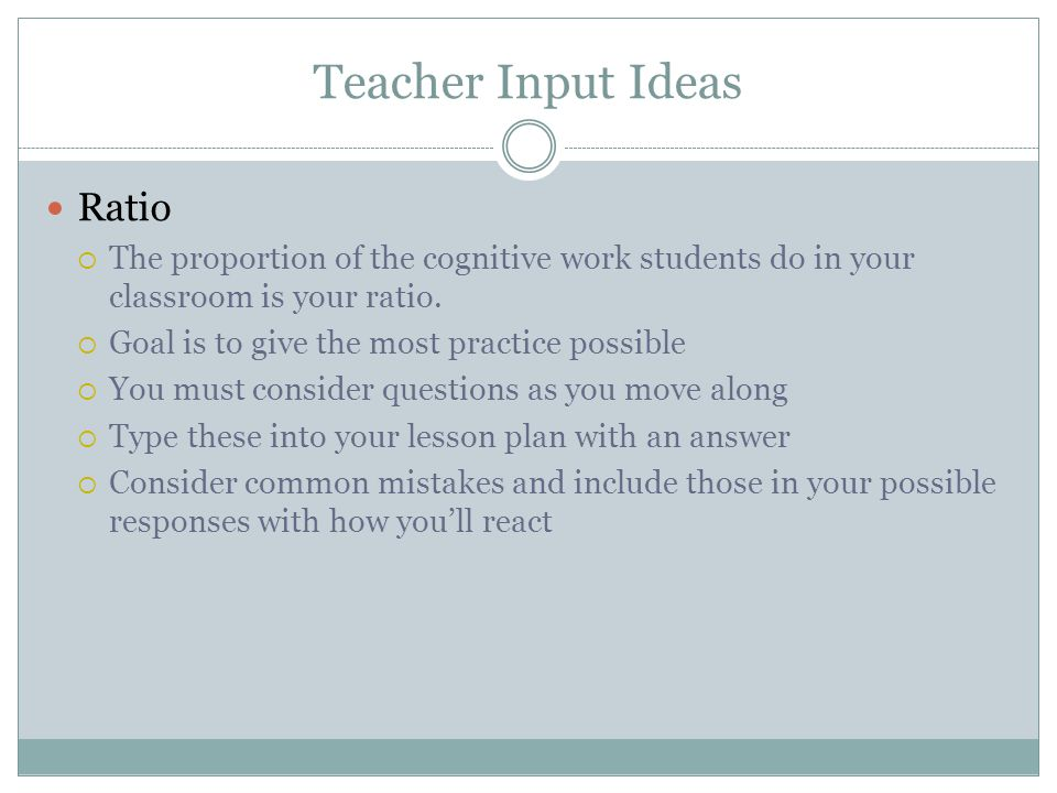 Teacher Input Ideas Ratio