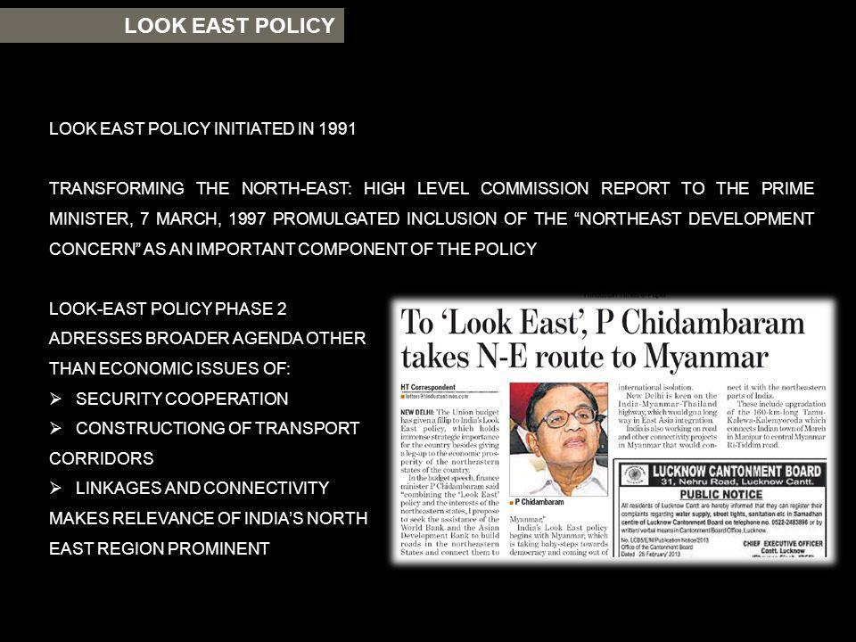 LOOK EAST POLICY LOOK EAST POLICY INITIATED IN 1991