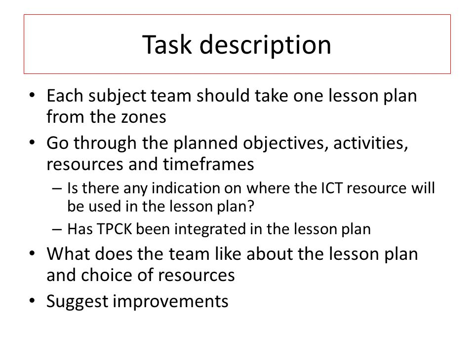 Task description Each subject team should take one lesson plan from the zones.
