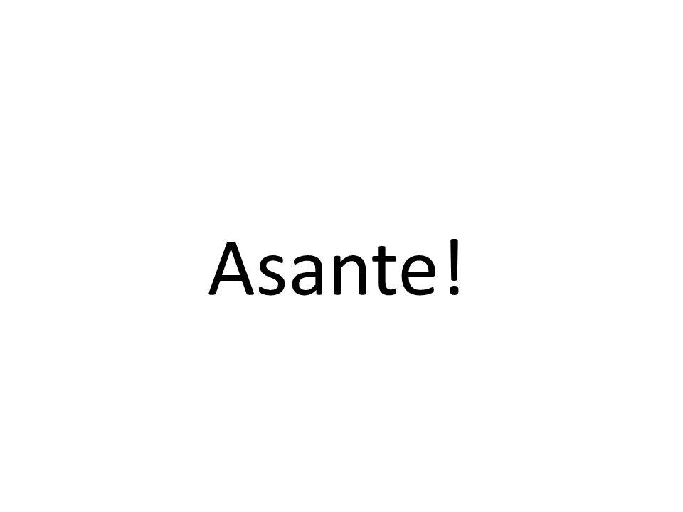 Asante!