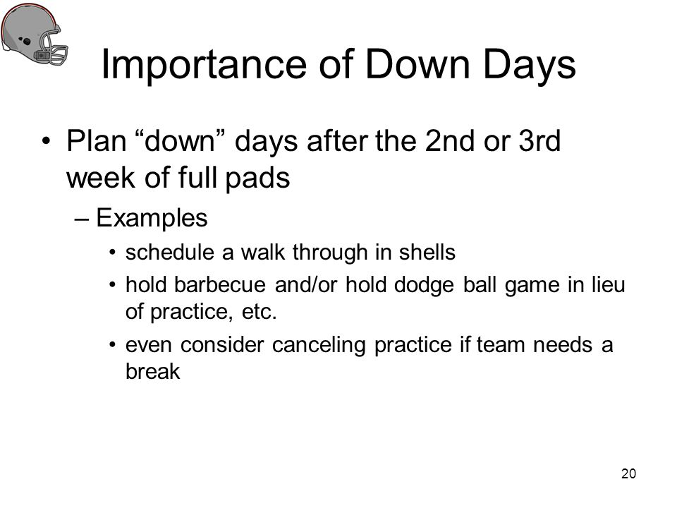 Importance of Down Days