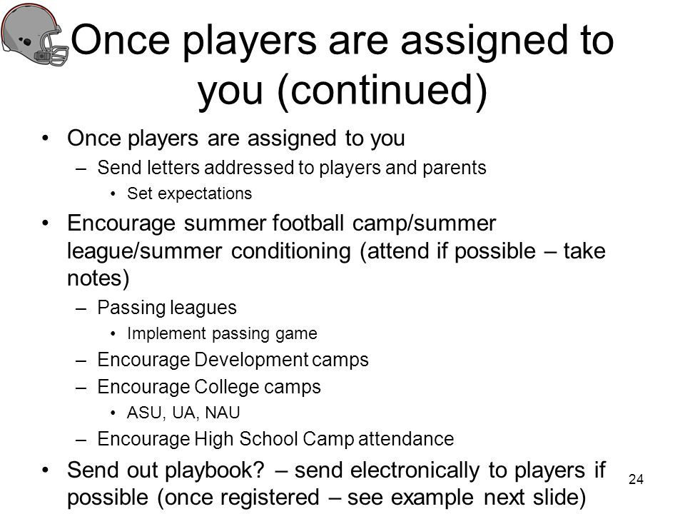 Once players are assigned to you (continued)