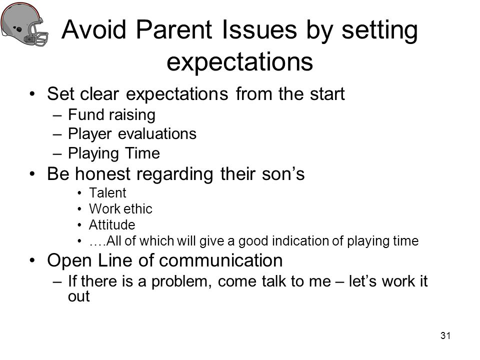 Avoid Parent Issues by setting expectations
