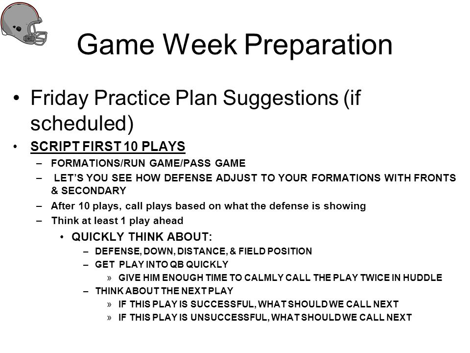 Game Week Preparation Friday Practice Plan Suggestions (if scheduled)
