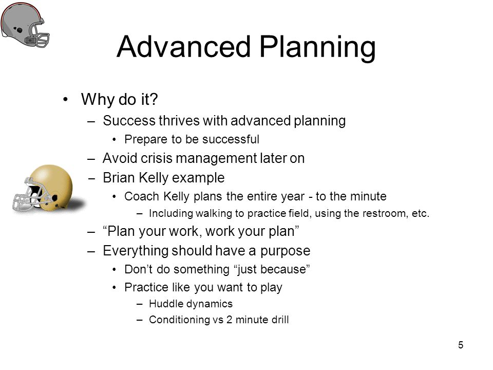 Advanced Planning Why do it Success thrives with advanced planning