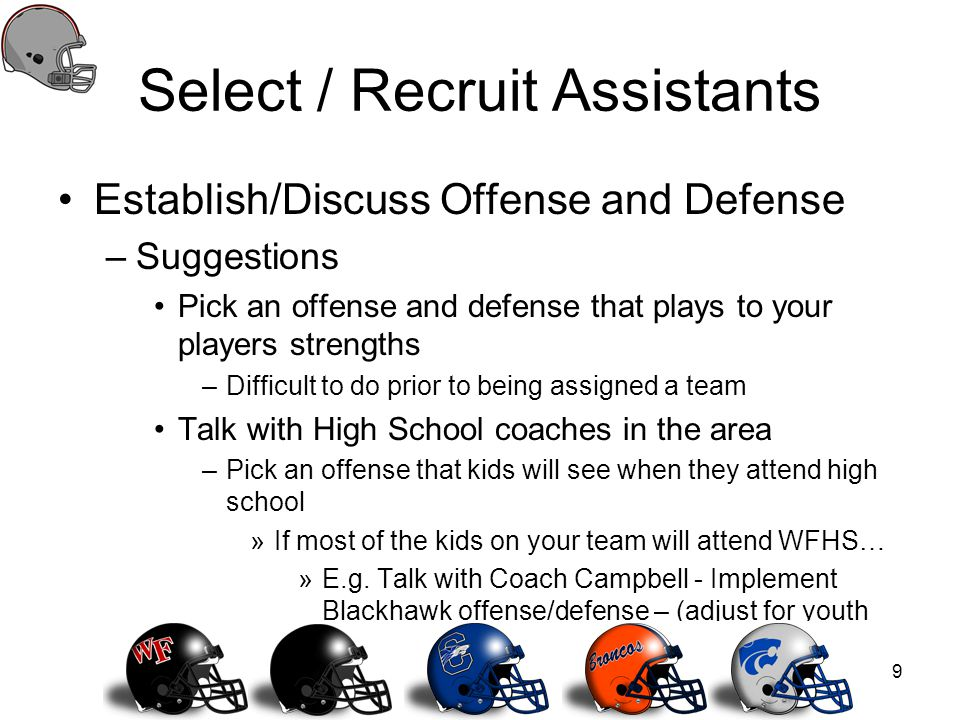 Select / Recruit Assistants