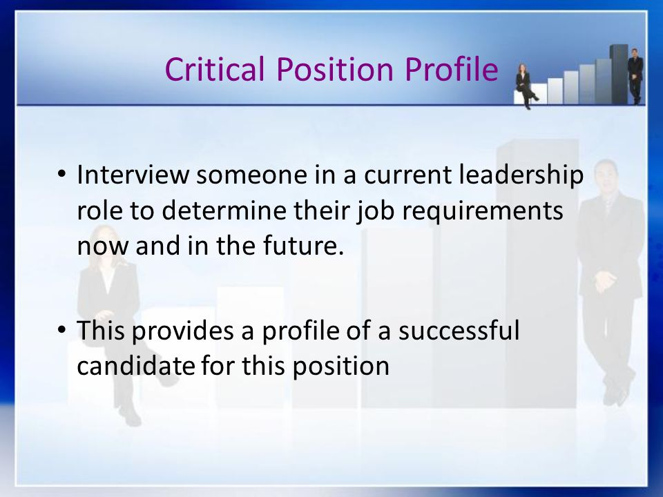 Critical Position Profile