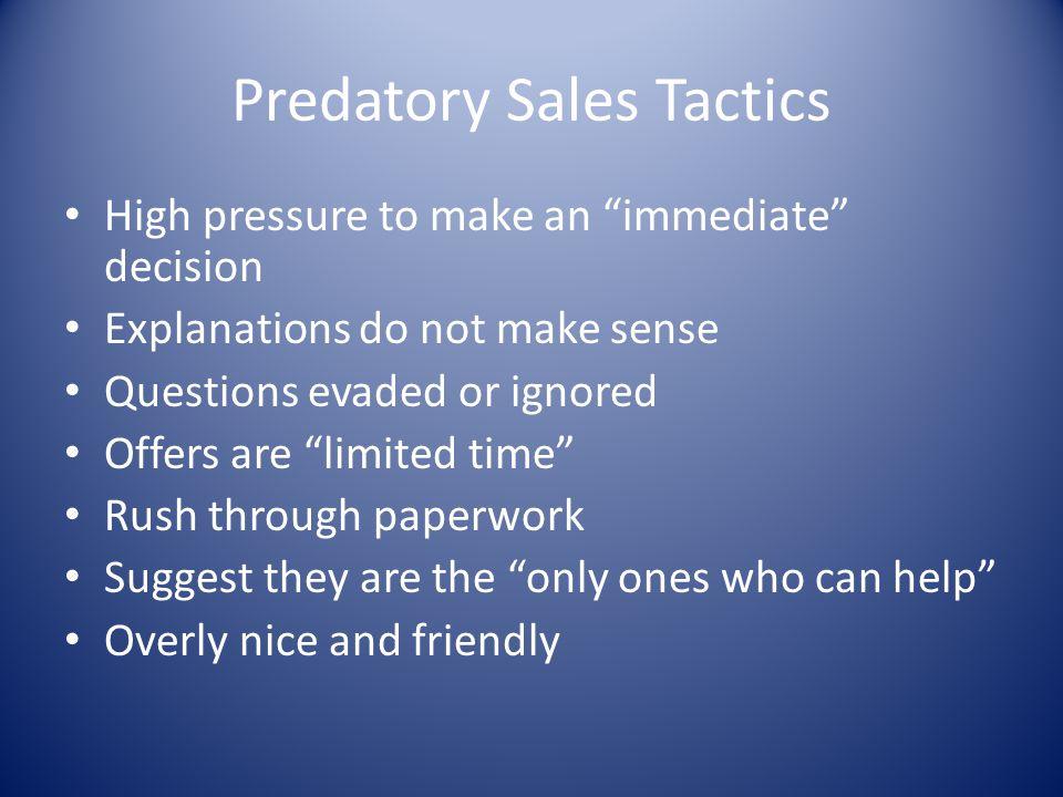 Predatory Sales Tactics