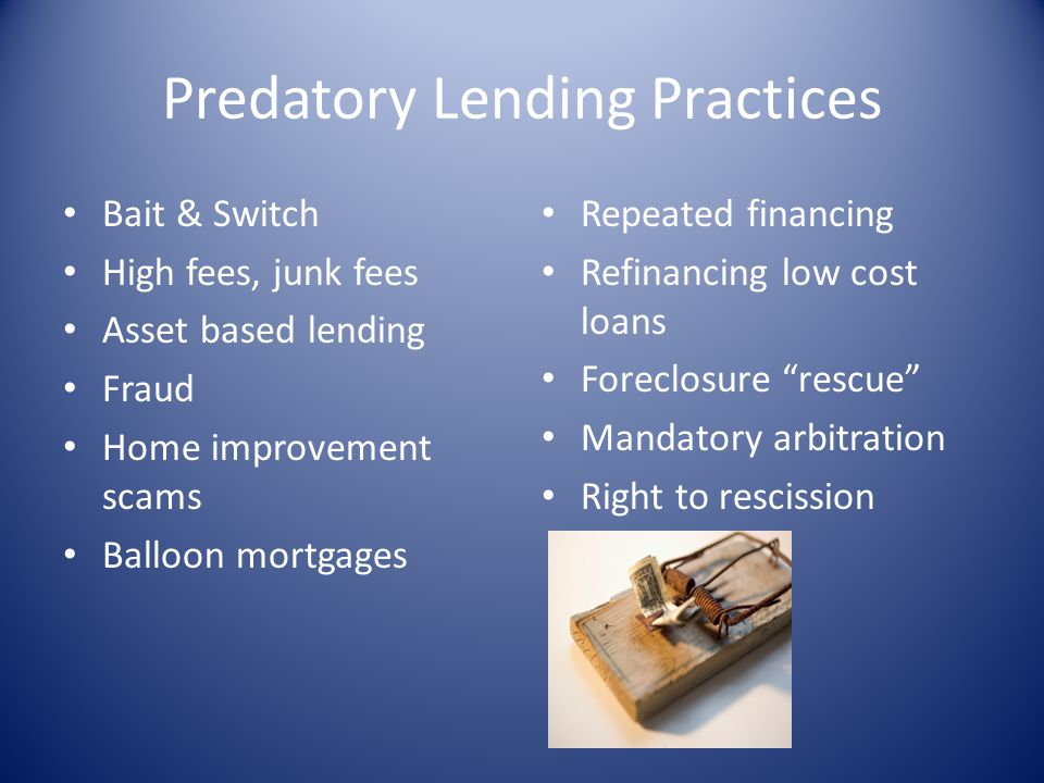 Predatory Lending Practices