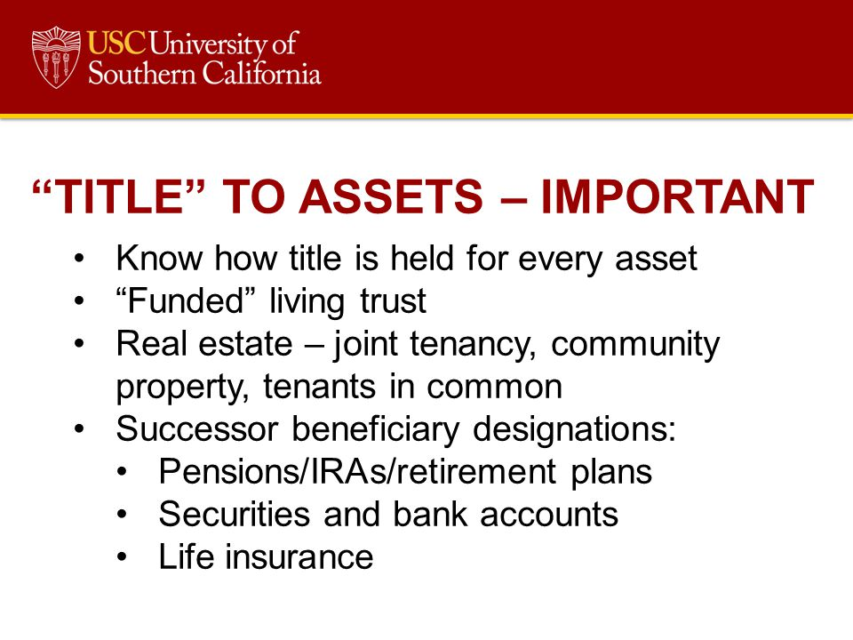 TITLE TO ASSETS – IMPORTANT