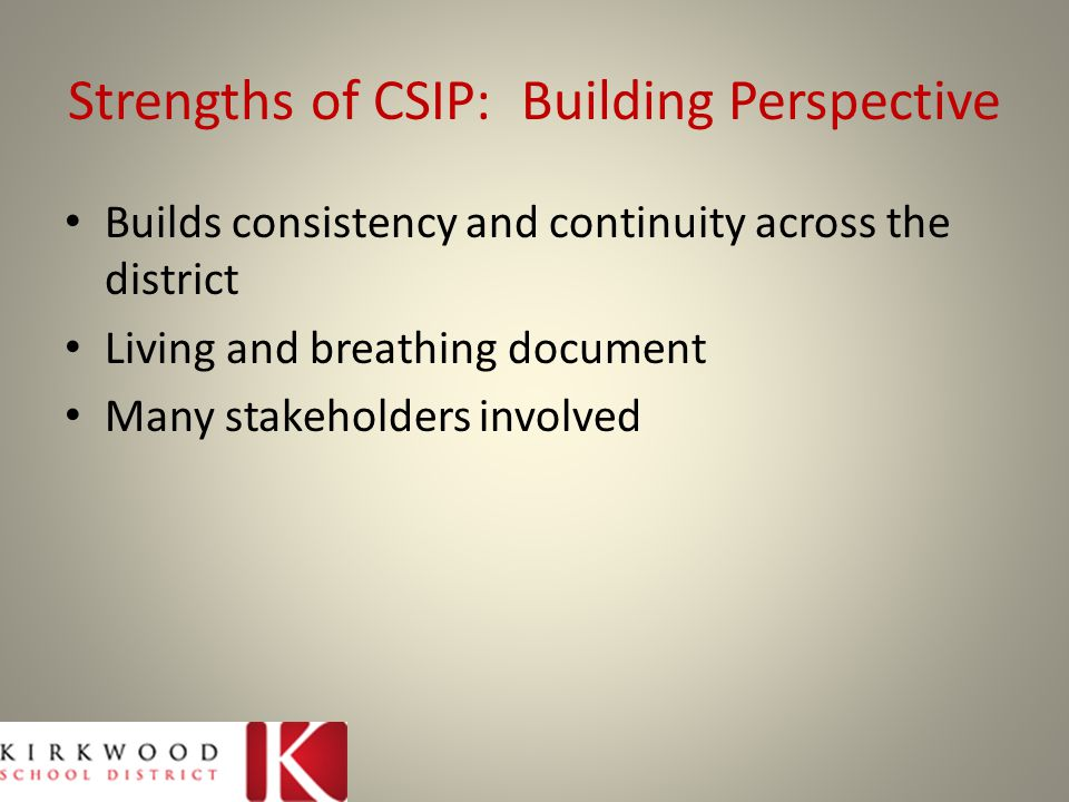 Strengths of CSIP: Building Perspective