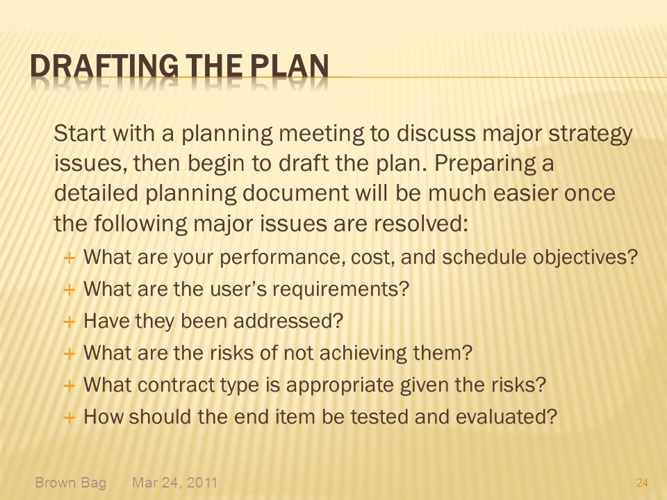 Drafting the plan