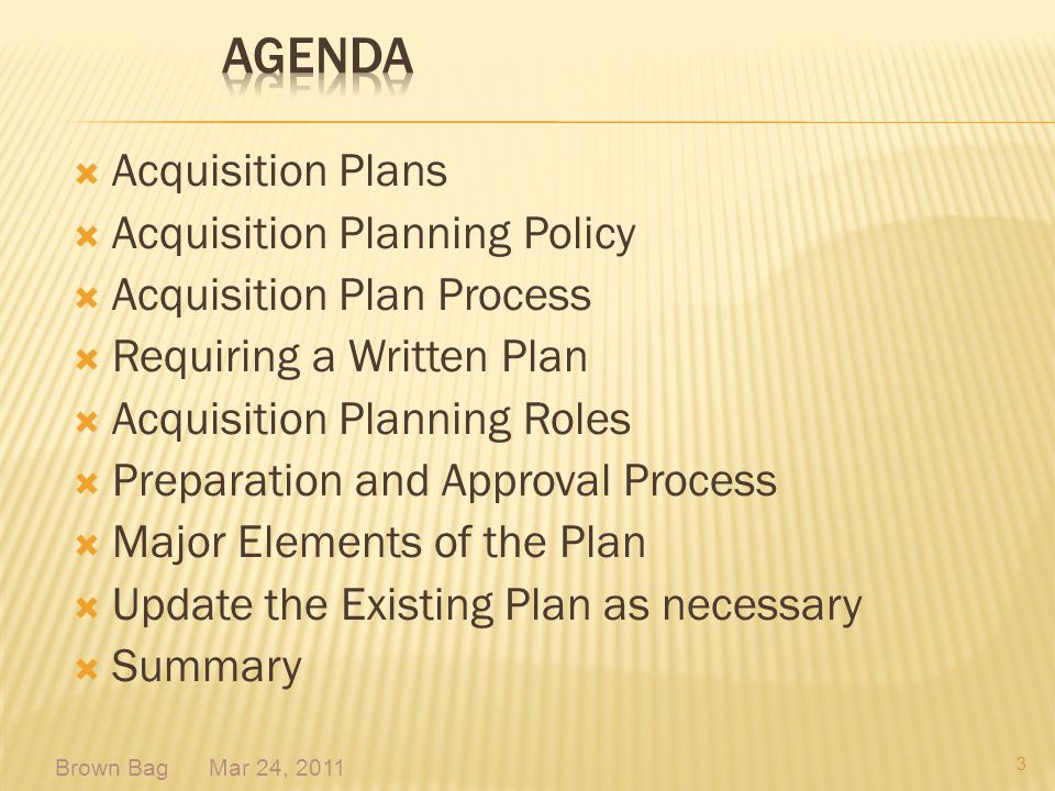 Agenda Acquisition Plans Acquisition Planning Policy