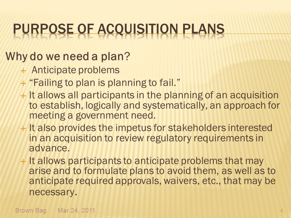 Purpose of Acquisition Plans