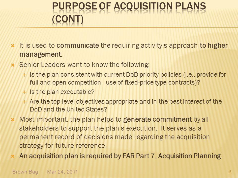 Purpose of Acquisition Plans (Cont)