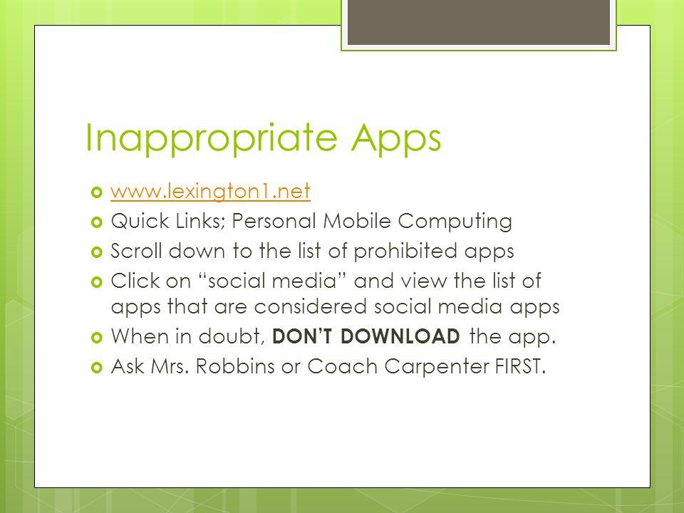 Inappropriate Apps www.lexington1.net