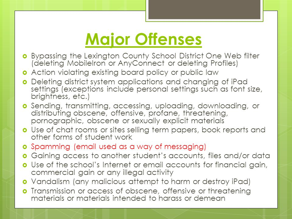 Major Offenses Bypassing the Lexington County School District One Web filter (deleting MobileIron or AnyConnect or deleting Profiles)