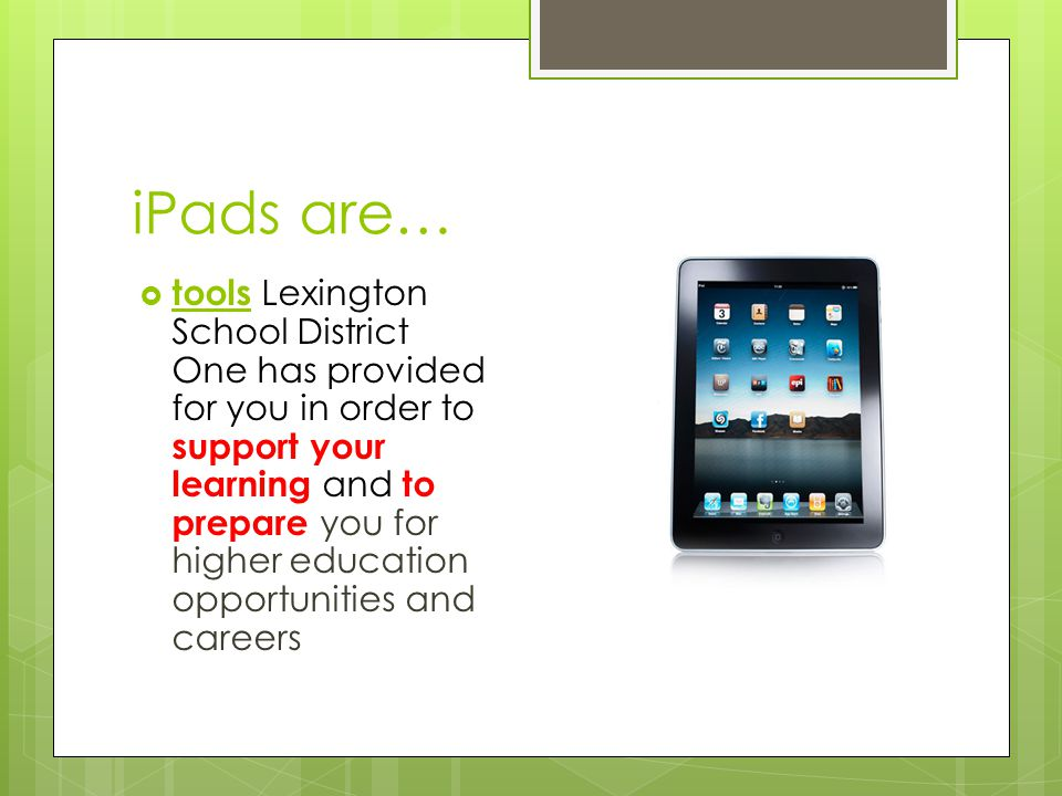 iPads are…