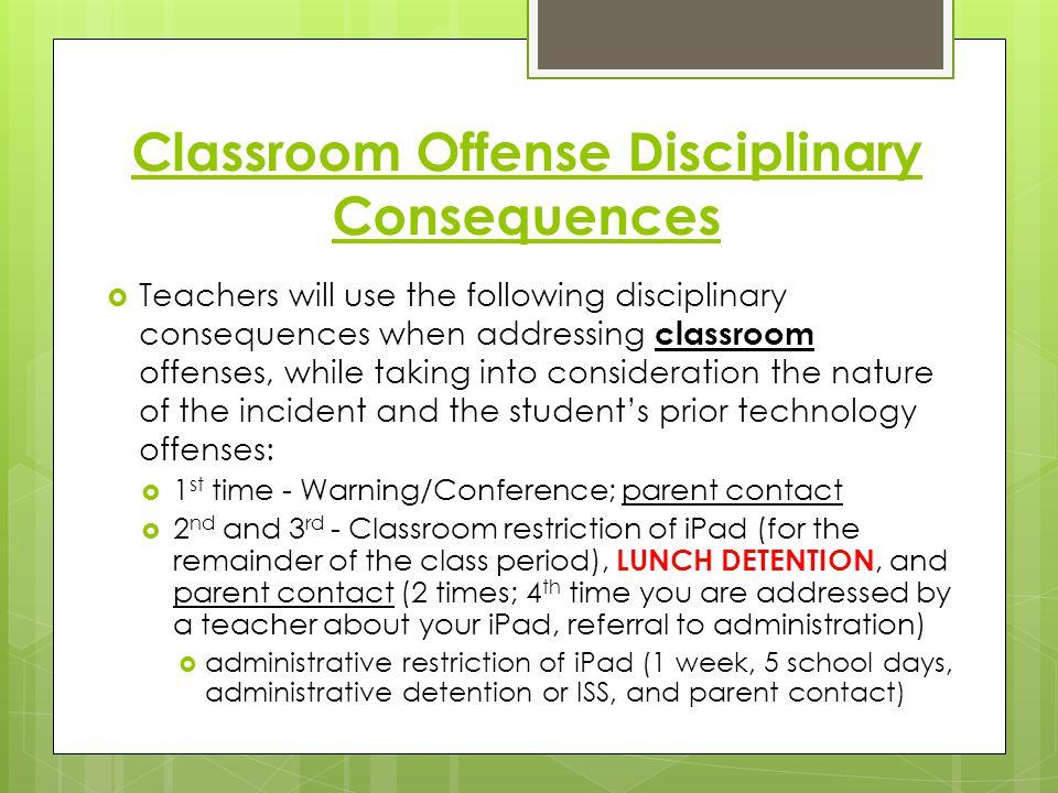 Classroom Offense Disciplinary Consequences