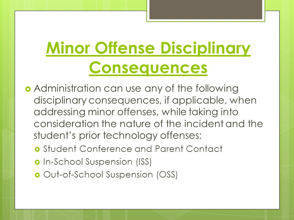 Minor Offense Disciplinary Consequences