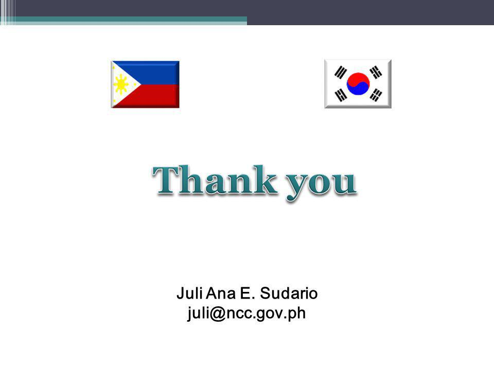Thank you Juli Ana E. Sudario juli@ncc.gov.ph