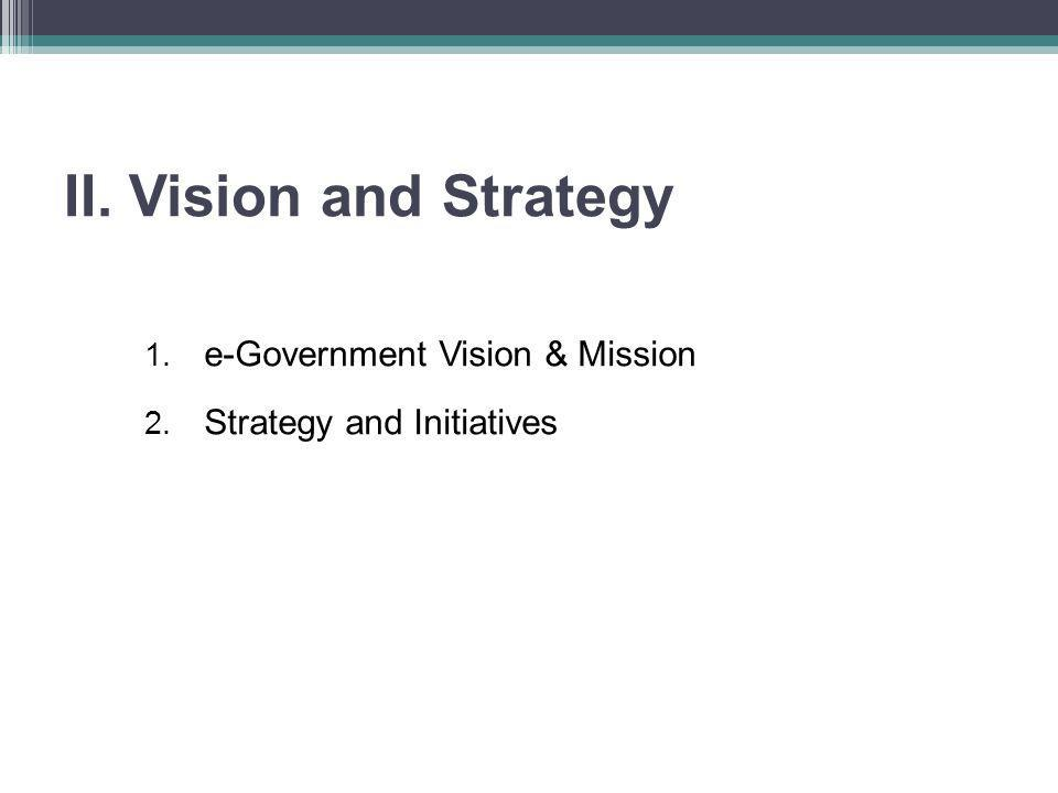 e-Government Vision & Mission Strategy and Initiatives