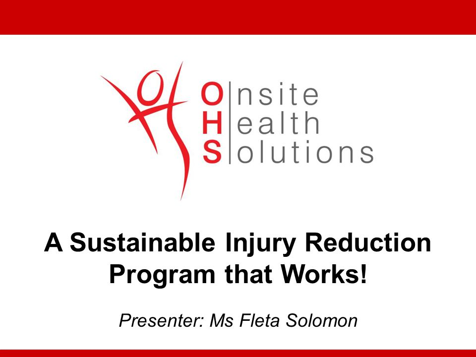 A Sustainable Injury Reduction Program that Works!