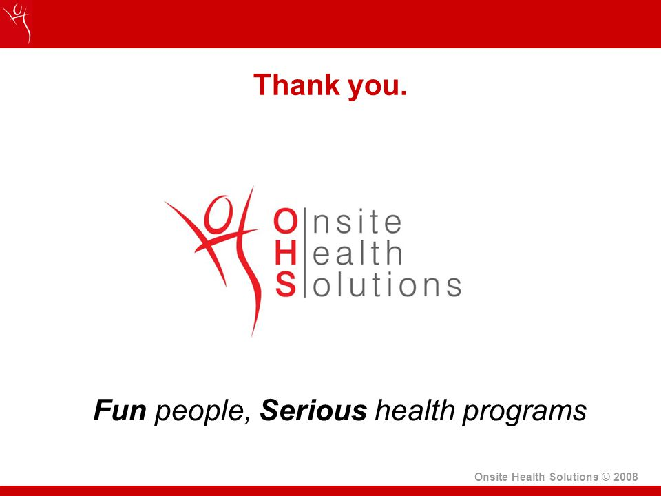 Onsite Health Solutions © 2008