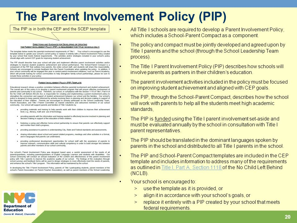 The Parent Involvement Policy (PIP)