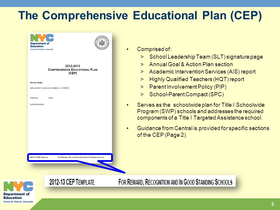 The Comprehensive Educational Plan (CEP)