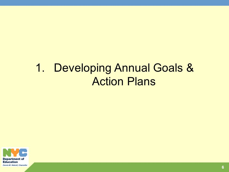Developing Annual Goals & Action Plans