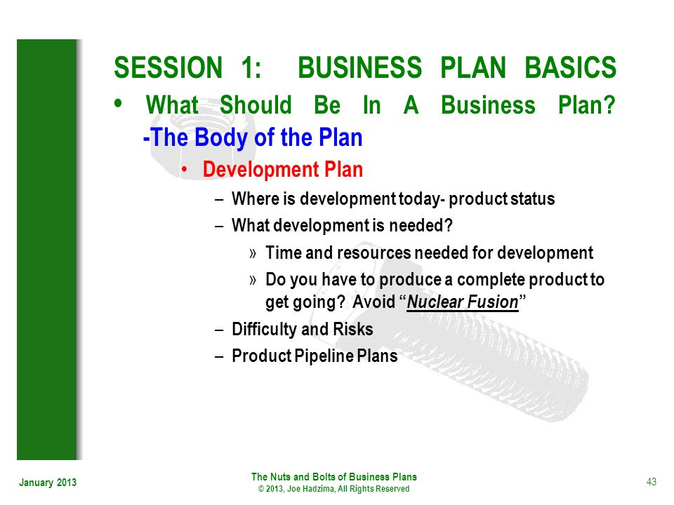 SESSION 1: BUSINESS PLAN BASICS • What Should Be In A Business Plan