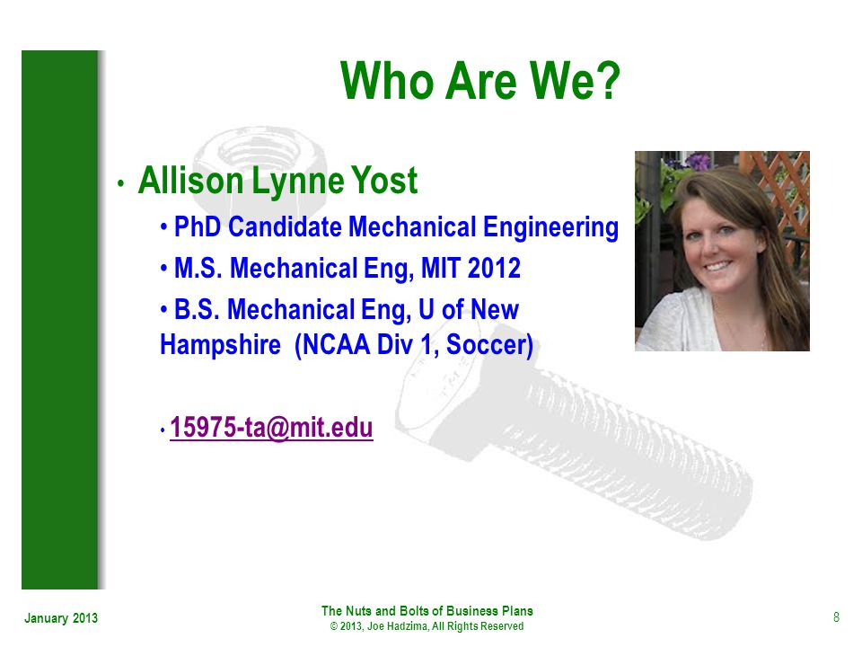 Who Are We Allison Lynne Yost PhD Candidate Mechanical Engineering