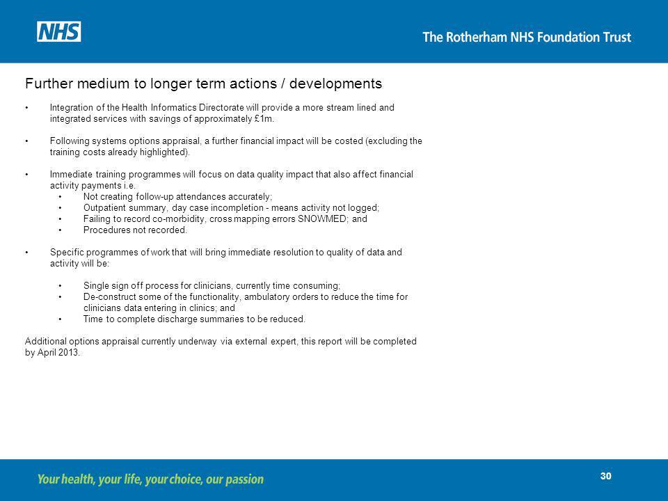 Further medium to longer term actions / developments
