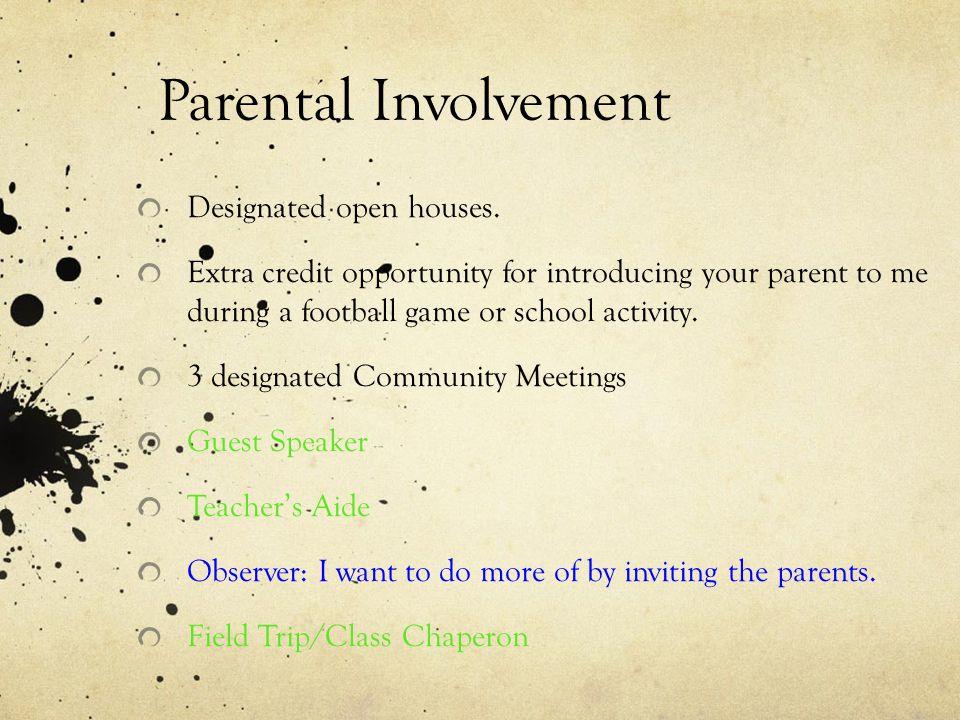 Parental Involvement Designated open houses.
