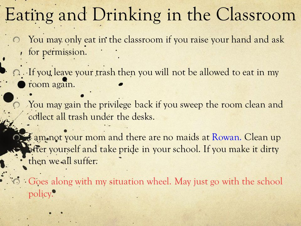 Eating and Drinking in the Classroom