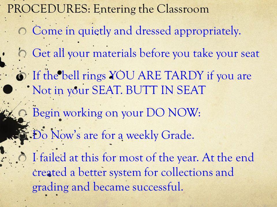 PROCEDURES: Entering the Classroom
