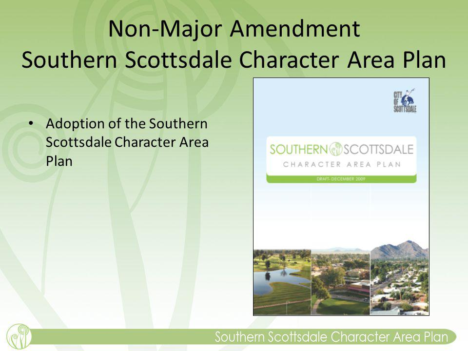 Non-Major Amendment Southern Scottsdale Character Area Plan