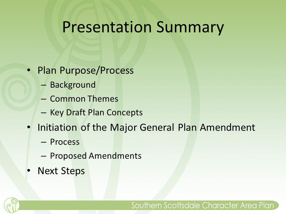 Presentation Summary Plan Purpose/Process