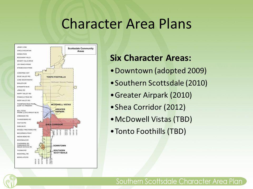 Character Area Plans Six Character Areas: Downtown (adopted 2009)