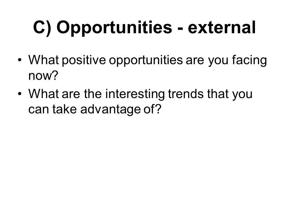 C) Opportunities - external