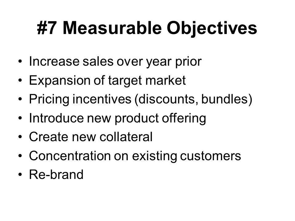#7 Measurable Objectives