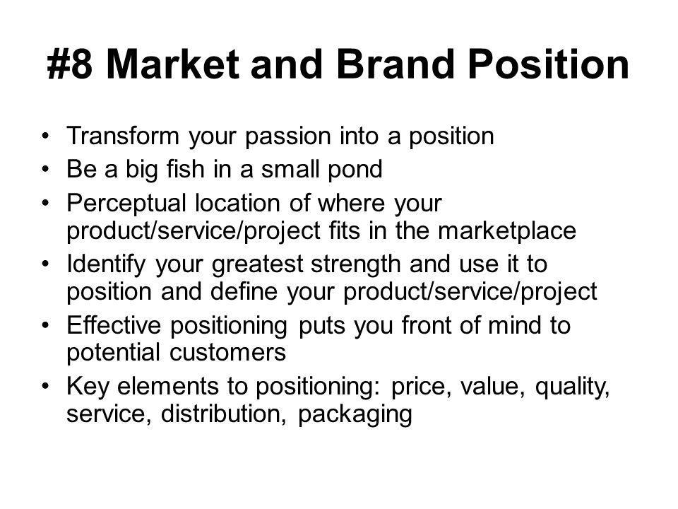 #8 Market and Brand Position