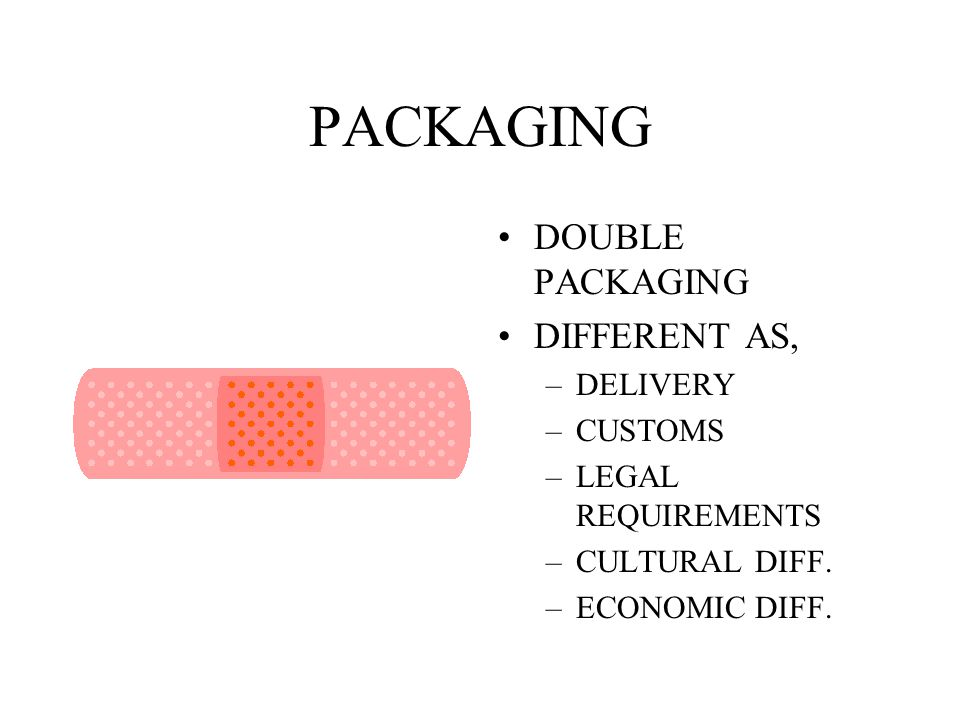 PACKAGING DOUBLE PACKAGING DIFFERENT AS, DELIVERY CUSTOMS