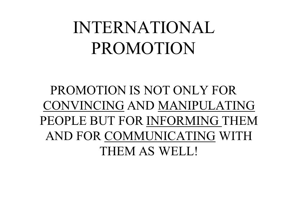 INTERNATIONAL PROMOTION