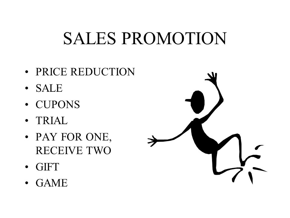 SALES PROMOTION PRICE REDUCTION SALE CUPONS TRIAL