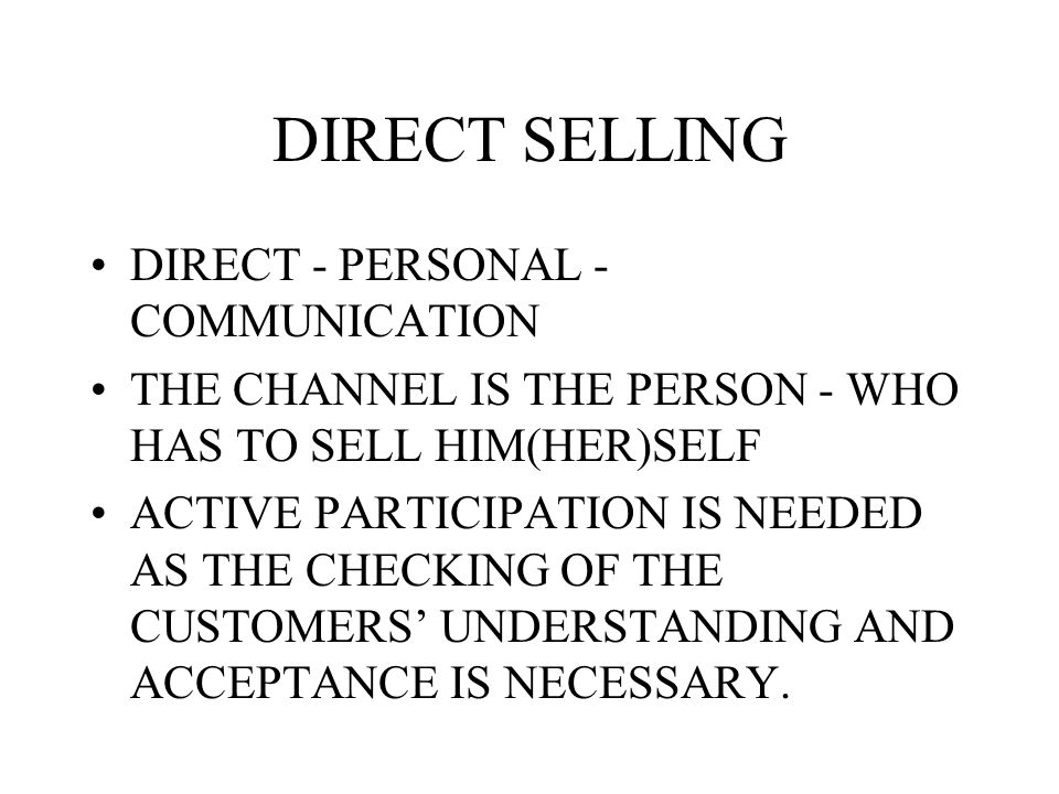 DIRECT SELLING DIRECT - PERSONAL - COMMUNICATION