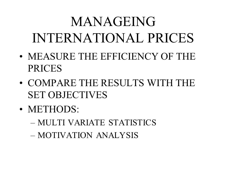 MANAGEING INTERNATIONAL PRICES