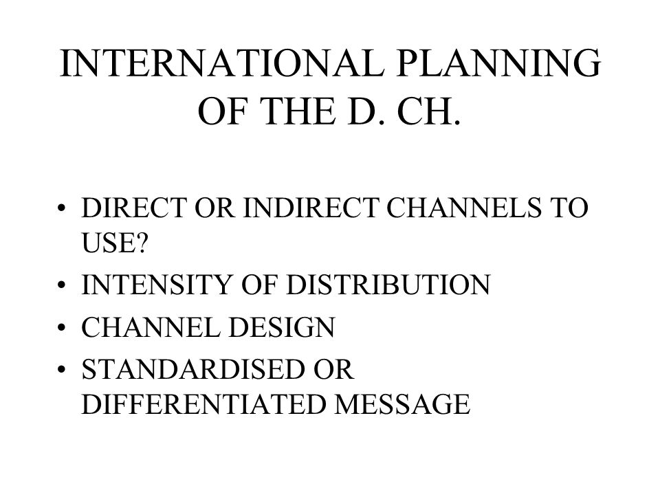 INTERNATIONAL PLANNING OF THE D. CH.