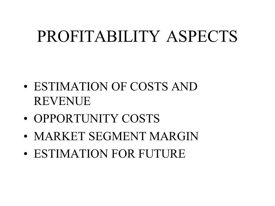 PROFITABILITY ASPECTS